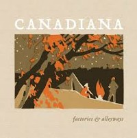 Factories And Alleyways - Canadiana