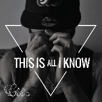 Cee - This Is All I Know