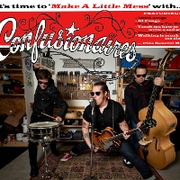 Confusionaires - It's Time to 'Make a Little Mess'
