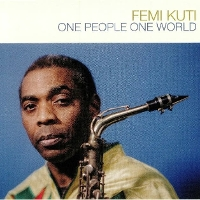 Femi Kuti - One People One World