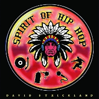 David Strickland - Spirit of Hip Hop