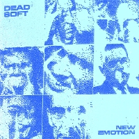 Dead Soft - New Emotion (EP)