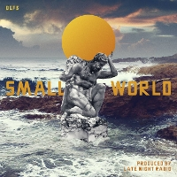 Def3 - Small World (Produced by Late Night Radio)