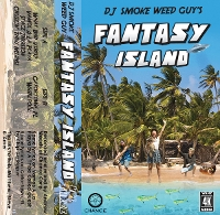 DJ Smoke Weed Guy - Fantasy Island