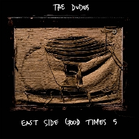 The Dudes - East Side Good Times 5