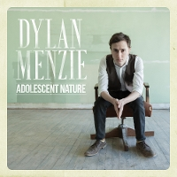 Dylan Menzie - Adolescent Nature
