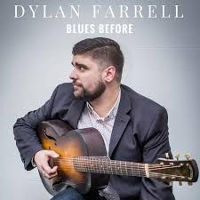 Dylan Farrell - Blues Before