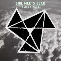 Girl Meets Bear - Flight Path