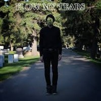 Flow My Tears - I
