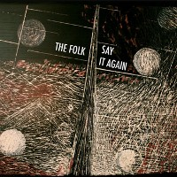 The Folk - Say It Again