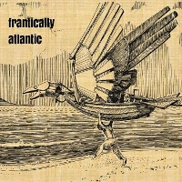 Frantically Atlantic - Frantically Atlantic