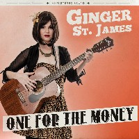 Ginger St. James - One For The Money