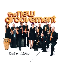 The New Groovement - Tired Of Waiting