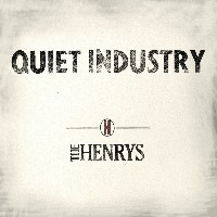 The Henrys - Quiet Industry