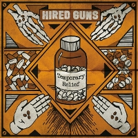Hired Guns - Temporary Relief