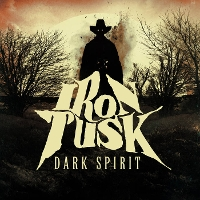 Iron Tusk - Dark Spirit