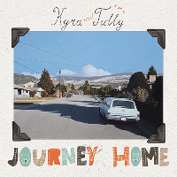 Kyra And Tully - Journey Home