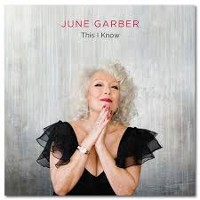 June Garber - This I Know