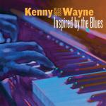 Kenny 'Blues Boss' Wayne - Inspired By the Blues