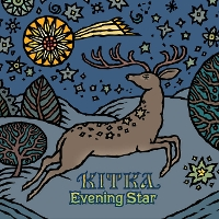 Kitka - Evening Star
