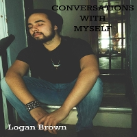 Logan Brown - Conversations With Myself