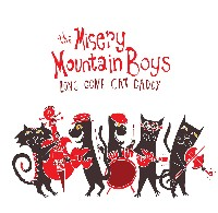 The Misery Mountain Boys - Long Gone Cat Daddy