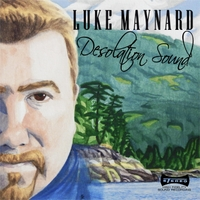 Luke Maynard - Desolation Sound