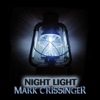 Mark Crissinger - Night Light