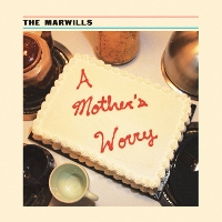 The Marwills - A Mother's Worry
