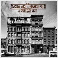 Masta Ace and Marco Polo - A Breukelen Story