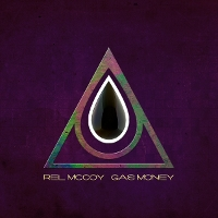 Rel McCoy - Gas Money
