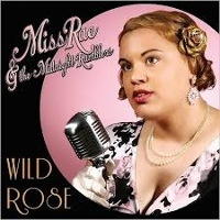 Miss Rae & The Midnight Ramblers - Wild Rose