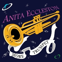 Anita Eccleston - More Trumpet