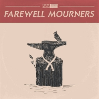 Farewell Mourners - Farewell Mourners