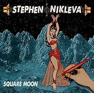 Stephen Nikleva - Square Moon