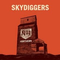 The Skydiggers - Northern No. 1
