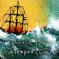 Gabrielle Papillon - The Tempest Of Old