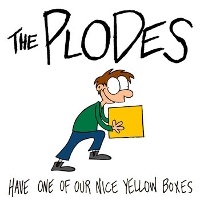 The Plodes - Have One Of Our Nice Yellow Boxes