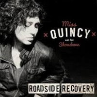 Miss Quincy & The Showdown - Roadside Recovery