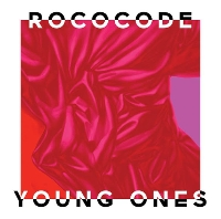 Rococode - Young Ones