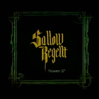 Sallow Regent - Poisoner EP