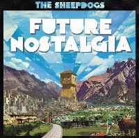 The Sheepdogs - Future Nostalgia