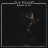 Bob Sumner - Wasted Love Songs
