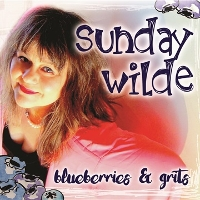 Sunday Wilde - Blueberries and Grits