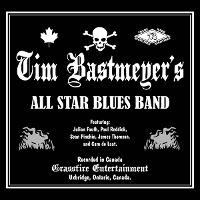 Tim Bastmeyer - All Star Blues Band
