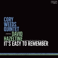 Cory Weeds Quintet - It's Easy To Remember