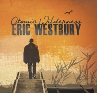 Eric Westbury - Atomic Wilderness