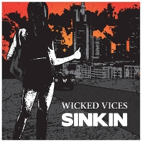 Wicked Vices - Sinkin'