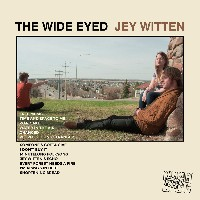 Jey Witten - The Wide Eyed Jey Witten