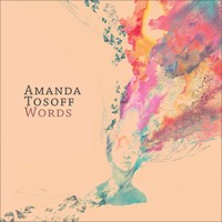 Amanda Tosoff - Words